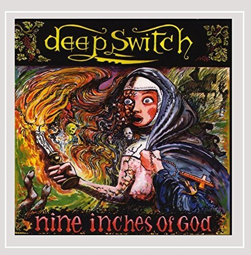Deep Switch Nine Inches Of God