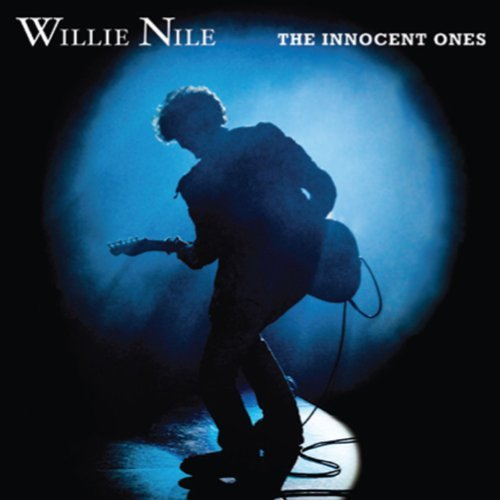 Willie Nile Innocent Ones