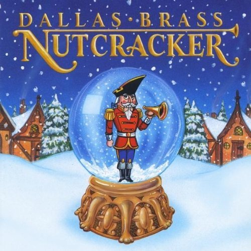 Dallas Brass Dallas Brass Nutcracker