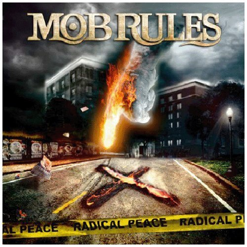 Mob Rules Radical Peace