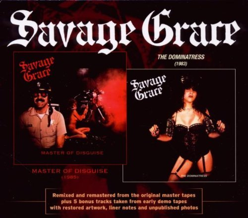 Savage Grace Master Of Disguise The Dominat