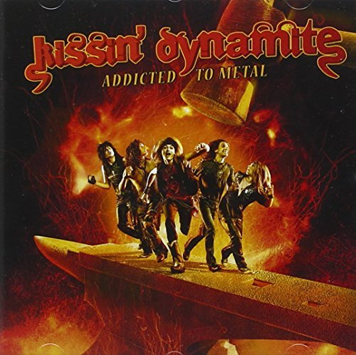 Kissin' Dynamite Addicted To Metal