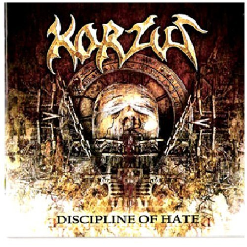Korzus Discipline Of Hate Incl. Bonus Track