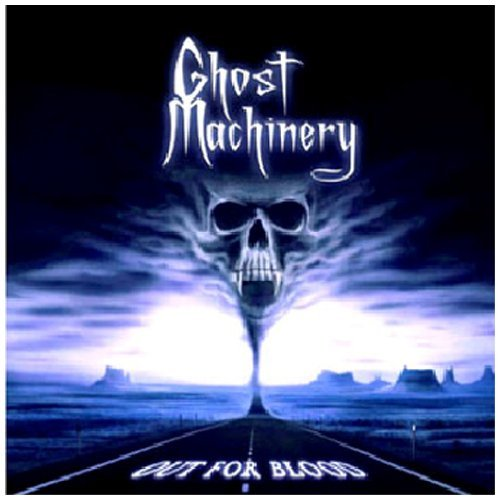 Ghost Machinery Out For Blood
