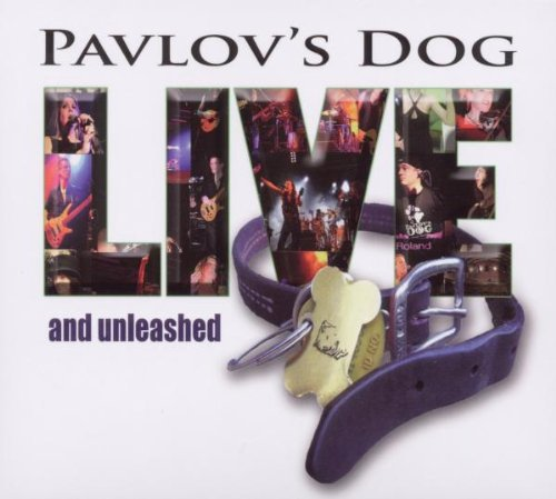 Pavlov's Dog Live & Unleashed