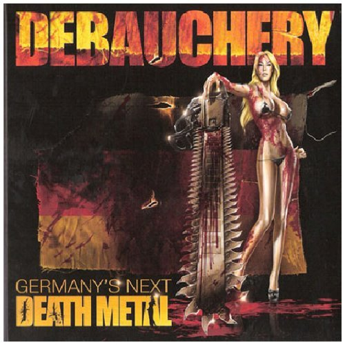 Debauchery Germany's Next Death Metal 2 CD