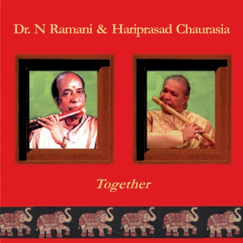 Dr. N. & Hariprasad Cha Ramani Together 2 CD Set