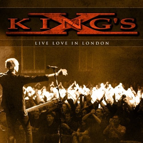 King's X Live Love In London 2 CD