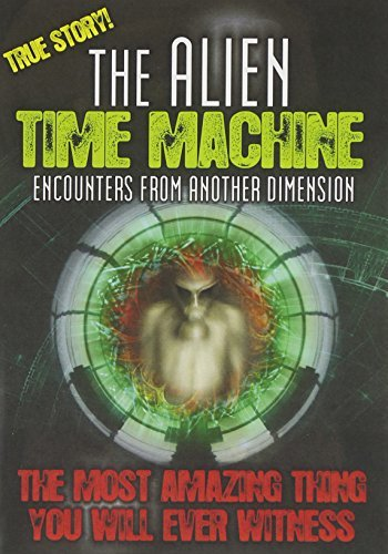 Alien Time Machine Encounters Alien Time Machine Encounters Nr
