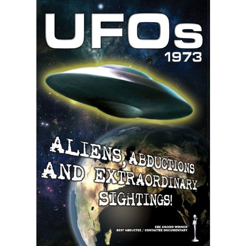 Ufos 1973 Aliens Abductions & Ufos 1973 Aliens Abductions & Nr