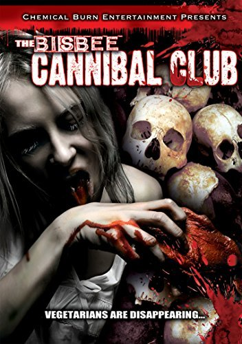 Bisbee Cannibal Club Bisbee Cannibal Club Explicit Version Nr