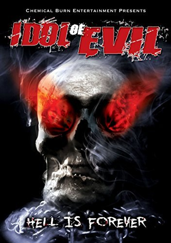 Idol Of Evil Hell Is Forever Idol Of Evil Hell Is Forever Nr