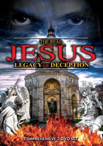 Real Jesus Legacy Of Deceptio Real Jesus Legacy Of Deceptio Nr