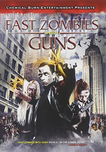 Fast Zombies With Guns Fast Zombies With Guns Nr