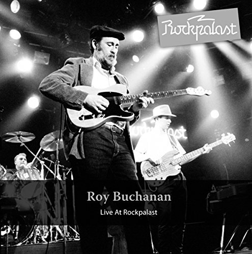 Roy Buchanan Live At Rockpalast