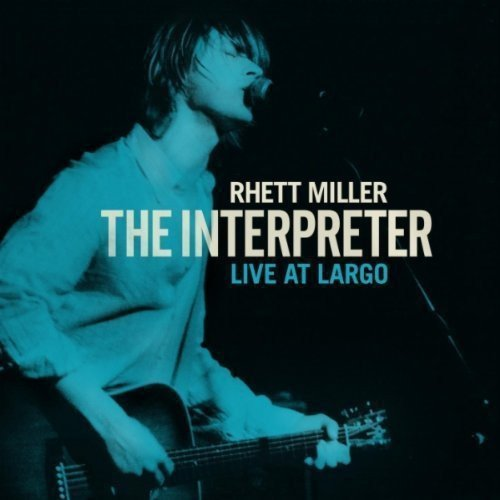 Rhett Miller Interpreter Live At Largo