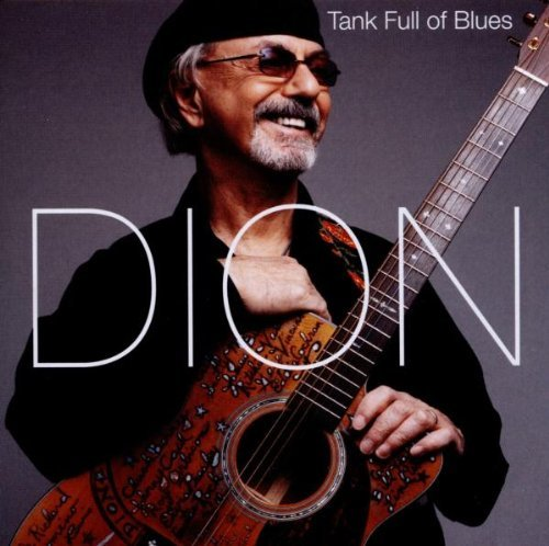 Dion Tank Full Of Blues