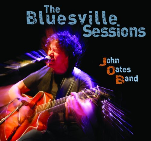 Oates John Bluesville Sessions