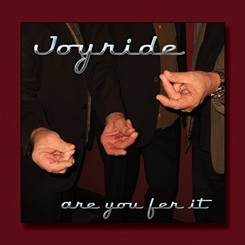 Joyride Are You Fer It