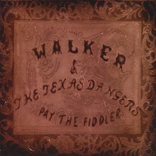 Walker & The Texas Dangers Pay The Fiddler