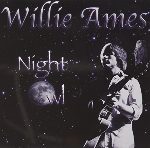 Willie Ames Night Owl