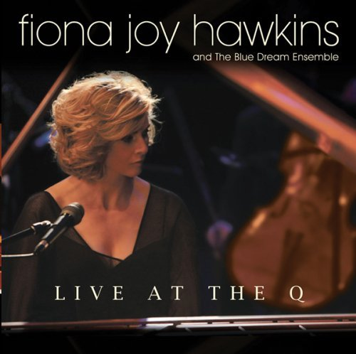 Fiona Joy Hawkins Live At The Q