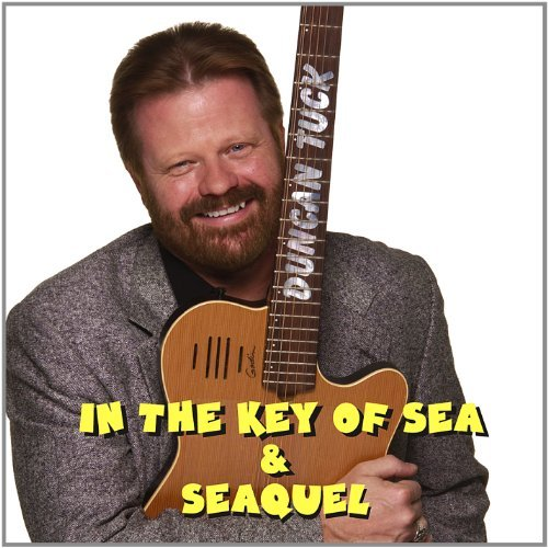 Duncan Tuck In The Key Of Sea & Seaquel