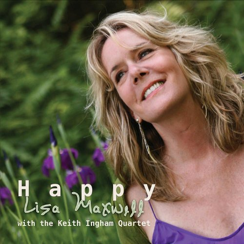 Maxwell Lisa Happy Feat. Keith Ingrham Quartet
