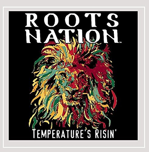 Roots Nation Temperature's Risin' Local