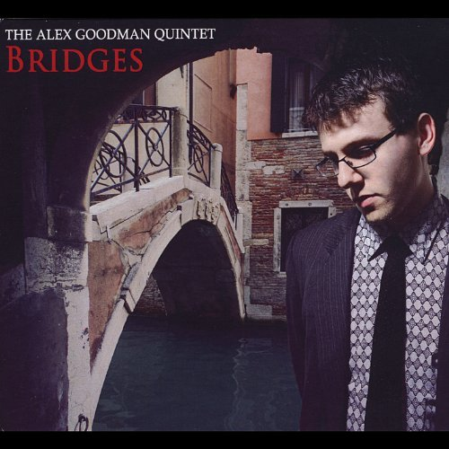 Goodman Alex Quintet Bridges