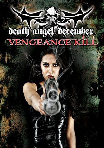 Death Angel December Vengance Death Angel December Vengeanc Nr