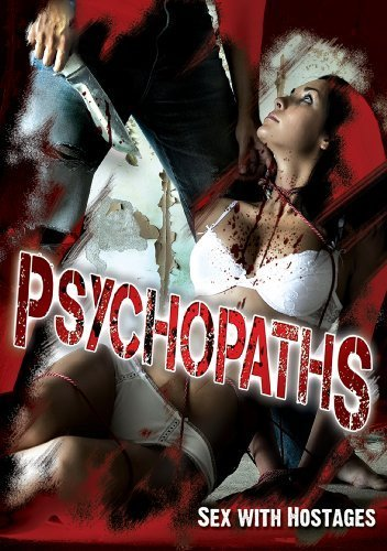 Psychopaths Sex With Hostages Psychopaths Sex With Hostages Nr