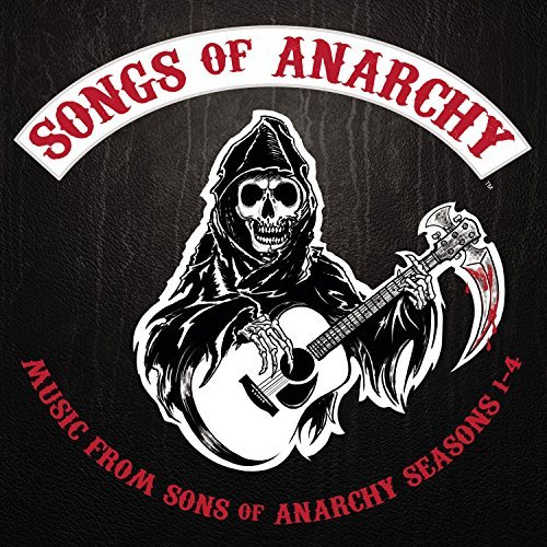 Sons Of Anarchy Songs Of Anarchy Music From S Songs Of Anarchy Music From S