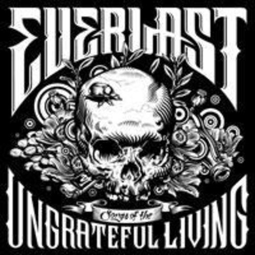 Everlast Songs Of The Ungrateful Living Import Eu