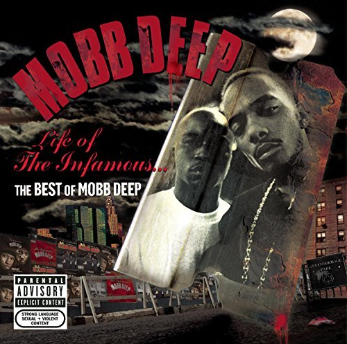 Mobb Deep Life Of The Infamous Best Of Explicit Version