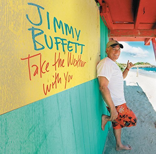 Buffett Jimmy Take The Weather With You
