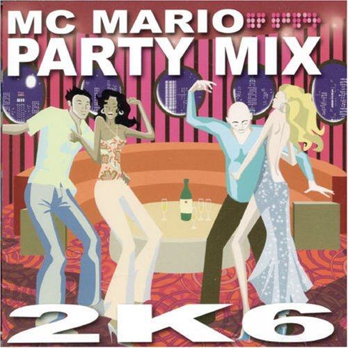 Mc Mario Party Mix 2k6 Mc Mario Party Mix 2k6 Import Can