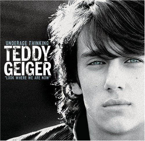 Teddy Geiger Underage Thinking Look Where W Incl. DVD