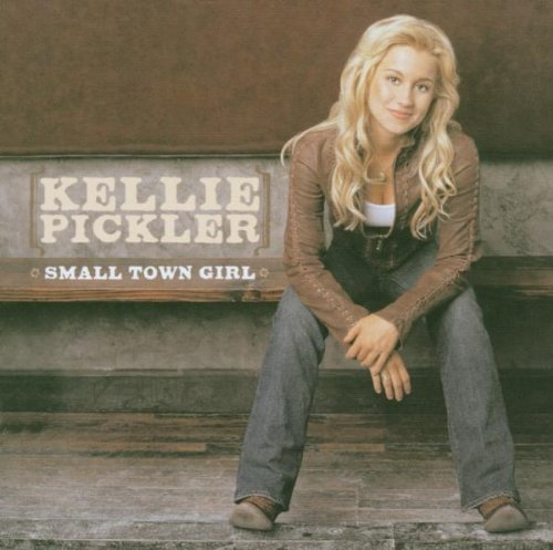 Kellie Pickler Small Town Girl