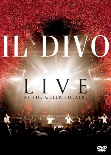 Il Divo Live At The Greek Theatre