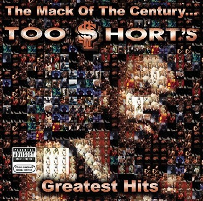 Too Short Mack Of The Century Too Short Explicit Version