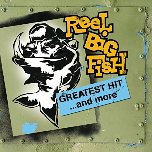Reel Big Fish Greatest Hits Clean Version