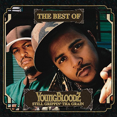 Youngbloodz Best Of Youngbloodz Still Gri Clean Version