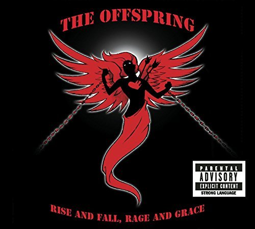 Offspring Rise & Fall Rage & Grace Explicit Version