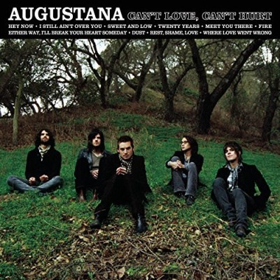 Augustana Can't Love Can't Hurt