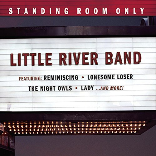 Little River Band Standing Room Only
