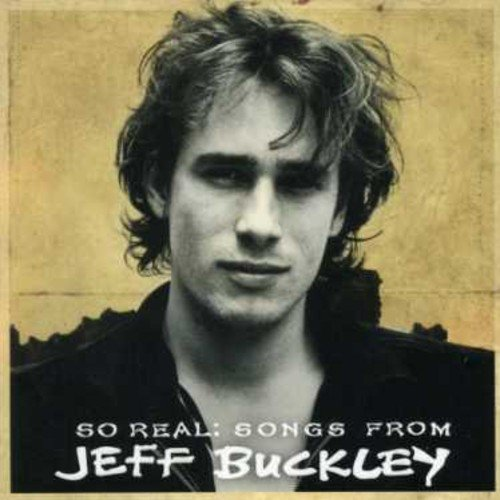 Jeff Buckley So Real Songs From Jeff Buckl