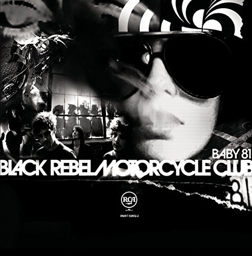 Black Rebel Motorcycle Club Baby 81