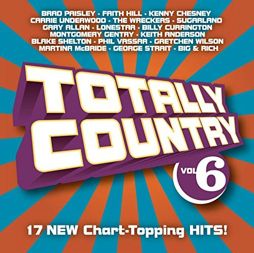 Totally Country Vol. 6 Totally Country