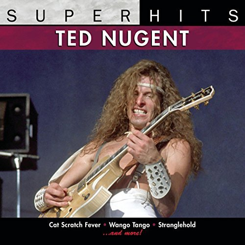 Ted Nugent Super Hits Super Hits